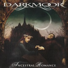Dark Moor - Ancestral Romance