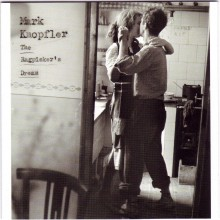 Mark Knopfler - The Ragpicker&#039;s Dream